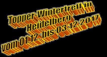 Topper-Wintertreff in Heidelberg vom 01.12. bis 03.12.2017